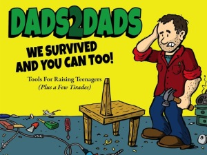 Dads2Dads - Tools for Raising Teenagers